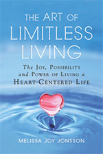 The Art of Limitless Living by bestselling author Melissa Joy Jonsson